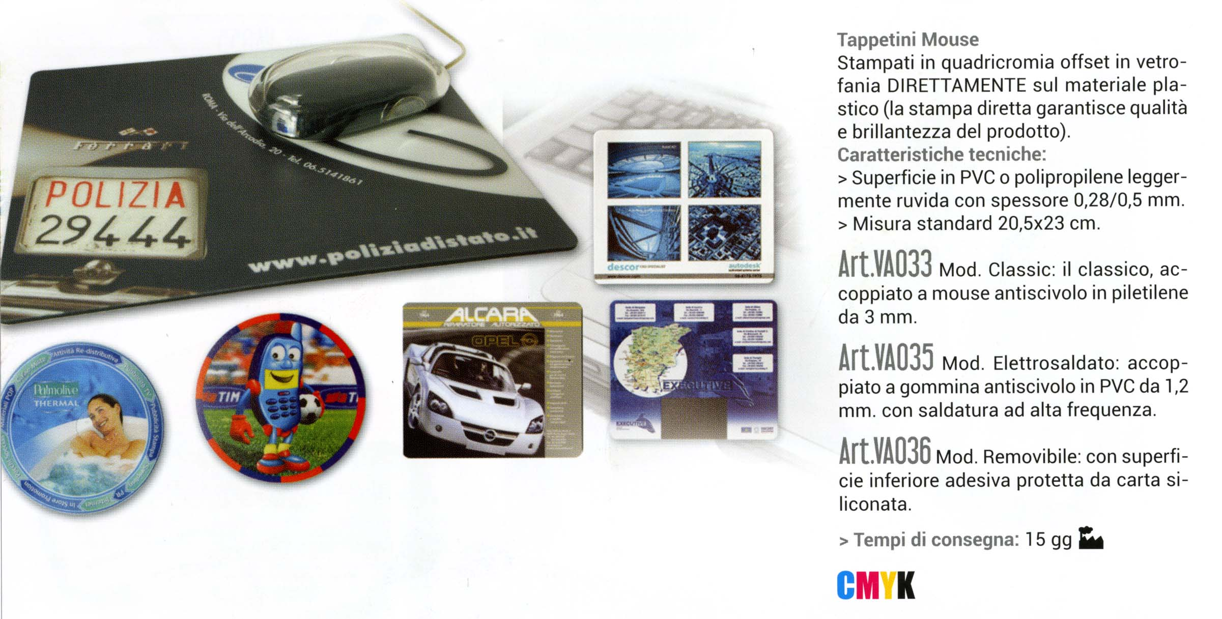 TAPPETINI MOUSE PAD